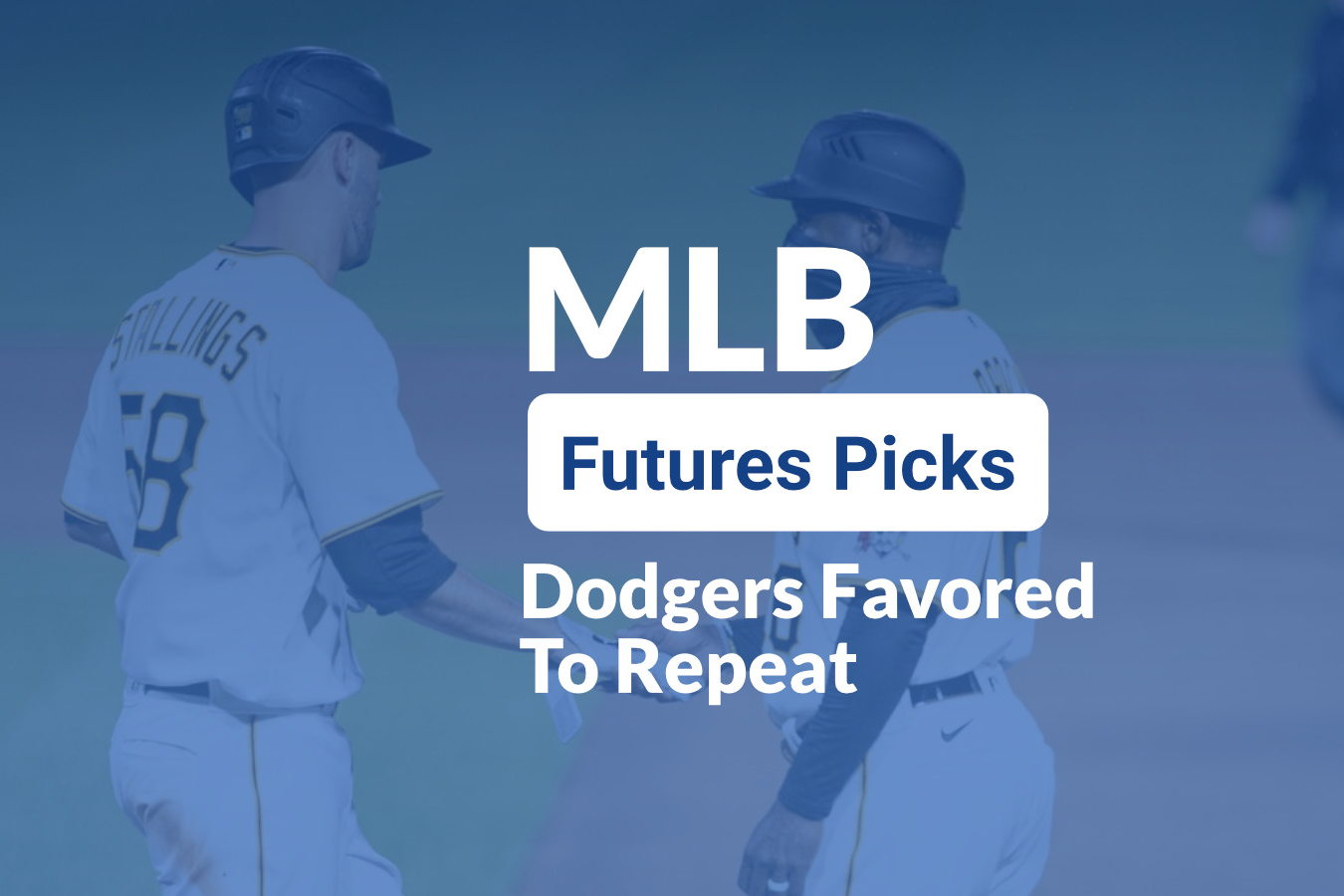 MLB Futures: Dodgers Favored To Repeat