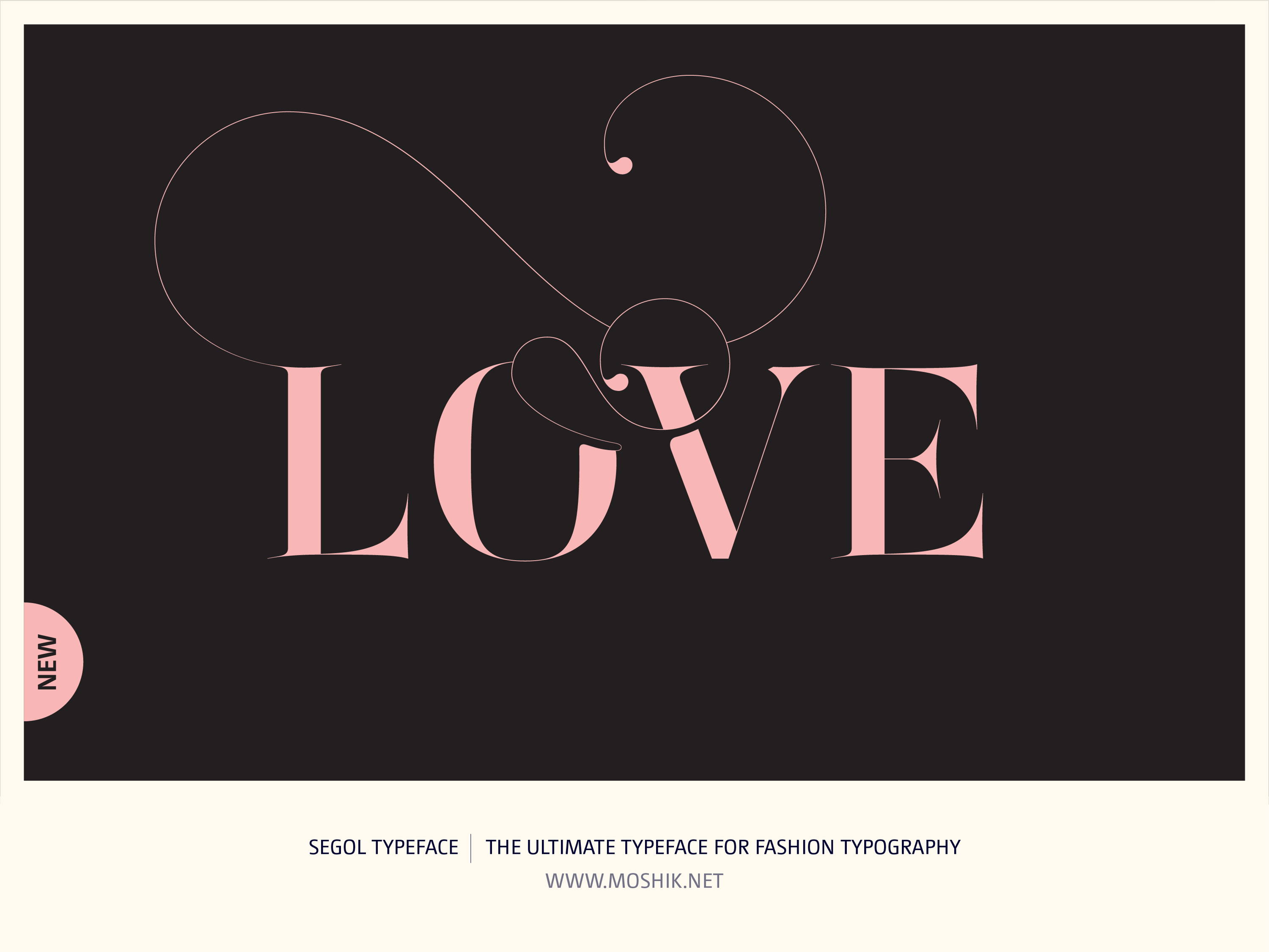 Segol Typeface, Love is in the air, Moshik Nadav, Fashion fonts, Fashion Typography, Vogue fonts, Fashion logos, Sexy logos, sexy fonts, custom fonts, custom fashion logo, Best fonts 2021, Must have fonts 2021, valentines, typography, Pink