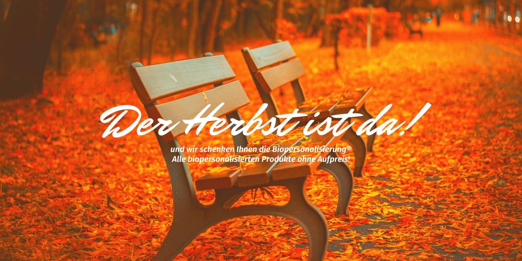 OSIRIUS® - Der Herbst ist da und wir schenken Ihnen doe Biopersonalisierung