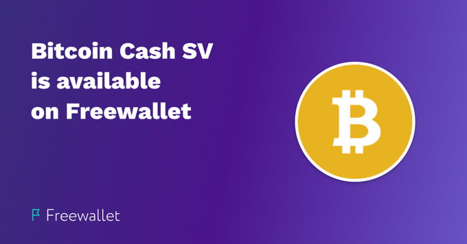 Bitcoin Cash SV now available on Freewallet