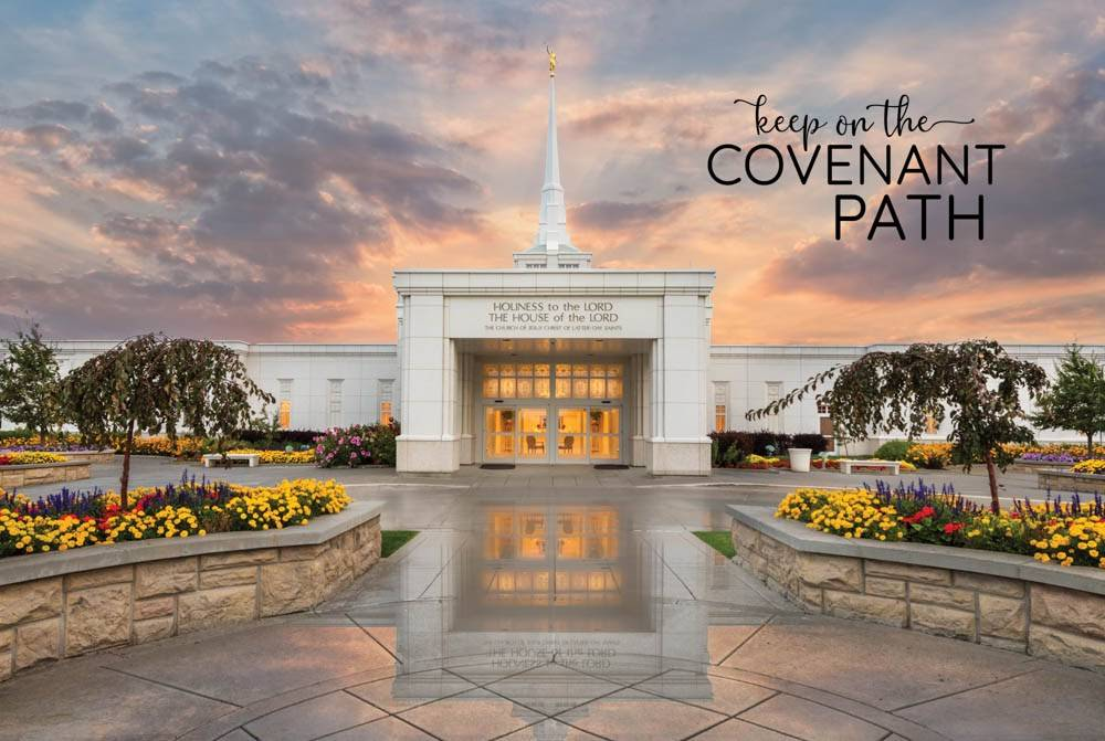 "LDS temple photo by Robert A. Boyd of the Billing Temple. Text reads: ""Keep on the Covenant Path."""