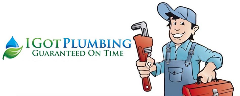 I Got Plumbing