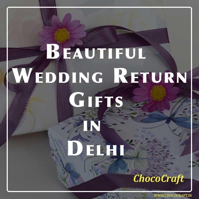 Beautiful Wedding Return Gifts in Delhi