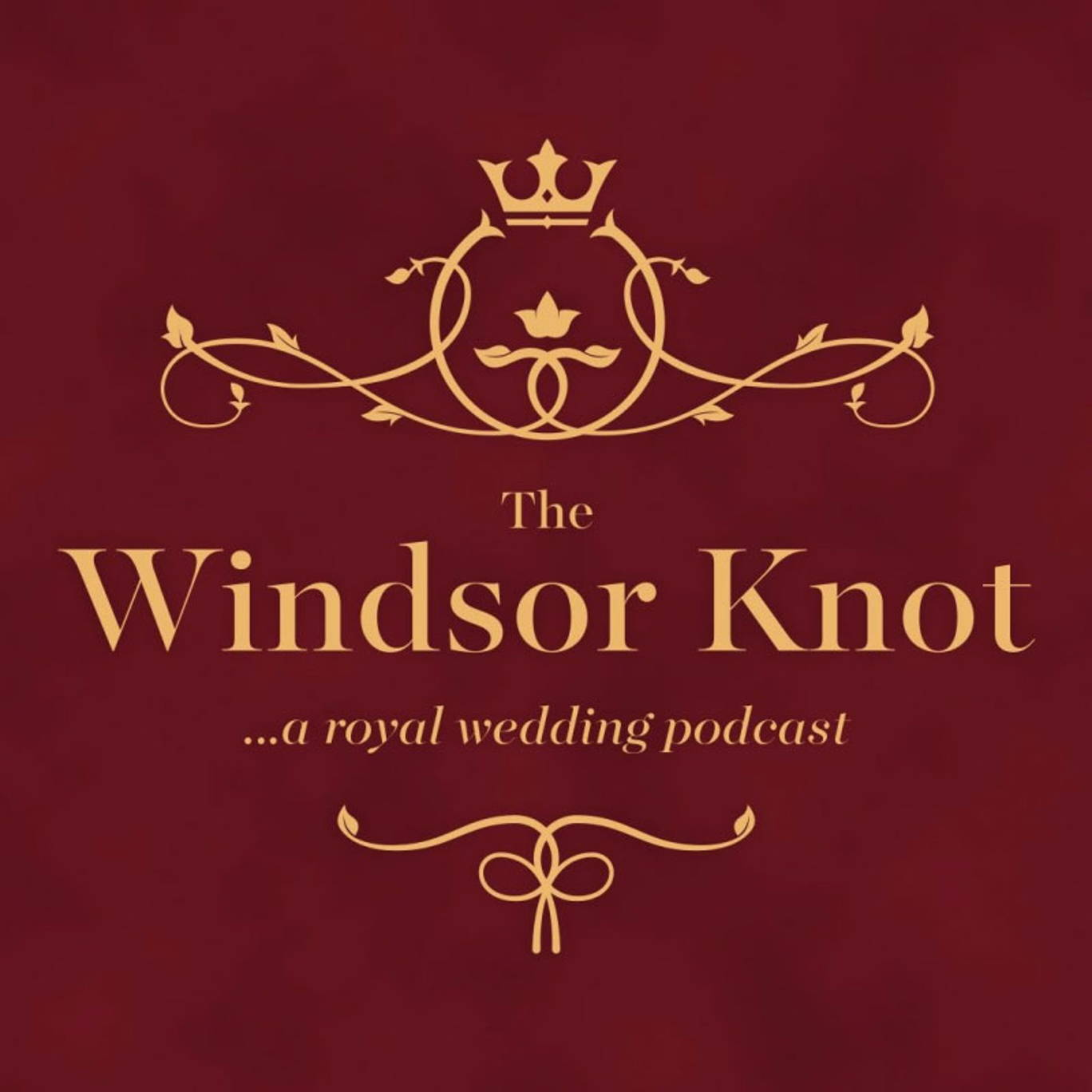 The artwork for the The Windsor Knot: A Royal Wedding Podcast podcast.