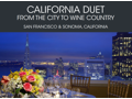 California Duet - From the City to Wine Country