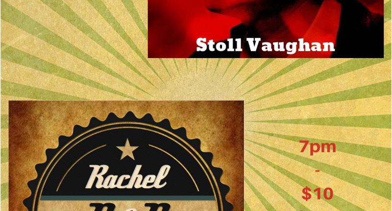 Rachel & The Ruckus and Stoll Vaughan
