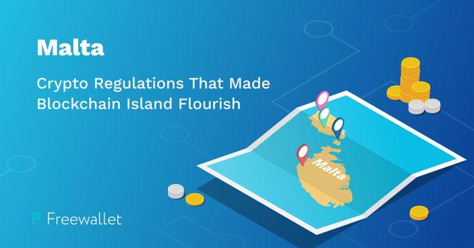 Crypto Regulations That Made Malta Flourish