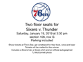 Floor Seats to 76ers vs. Oklahoma City Thunder + 76ers Swag