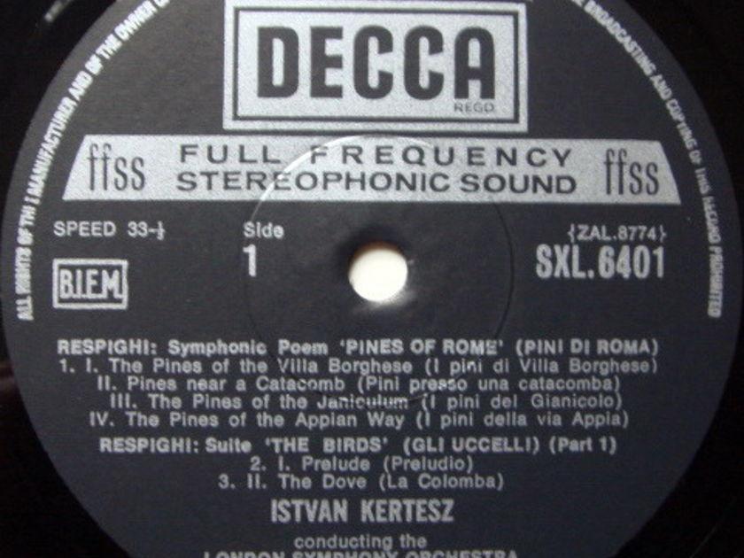 DECCA SXL-NB-ED5 / KERTESZ, - Respighi Pines-Fountains of Rome, NM!
