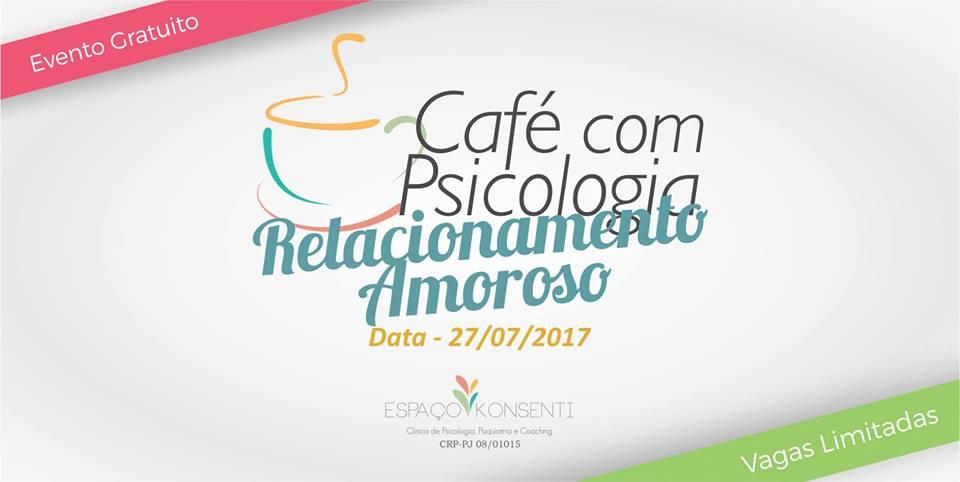 Café com Psicologia - Relacionamento Amoroso