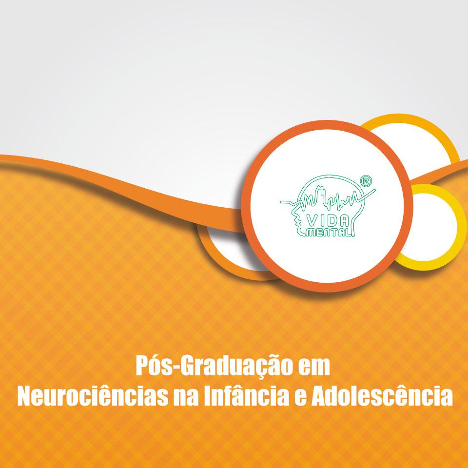 Pós-Graduação em Neurociência na Infância e na Adolescência - UNIP/Vida Mental