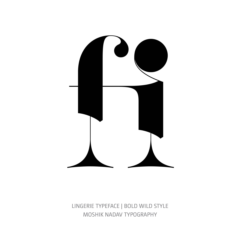 Lingerie Typeface Bold Wild fi ligature