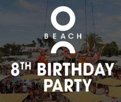 O beach 8 cumpleaños, calendario fiestas O beach Ibiza 2020