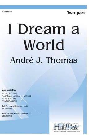 I Dream A World 2-Part - Andre J. Thomas