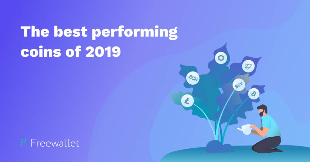 The best performing cryptocurrenceis of 2019 Freewallet blog cover