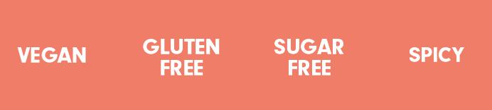 vegan, gluten free, sugar free, spicy