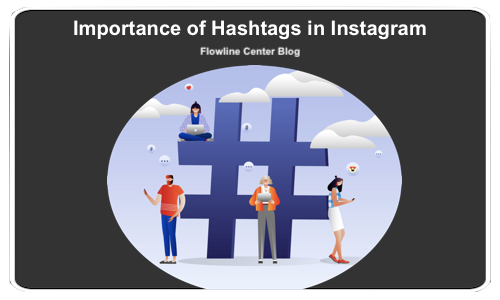 Importance of Hashtags in Instagram