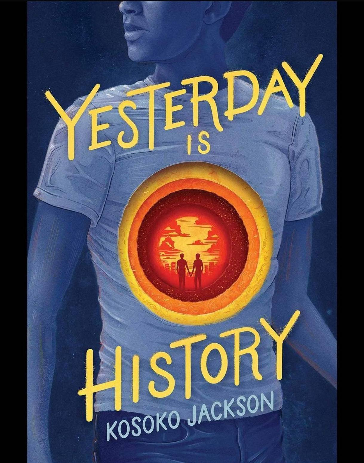 Yesterday is History by Kosoko Jackson is the February Book