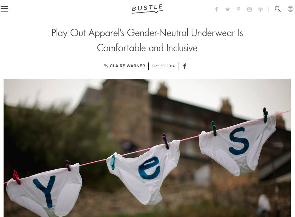 Bustle.com - Play Out Apparel's Gender-Neutral Underwear Is Comfortable and Inclusive