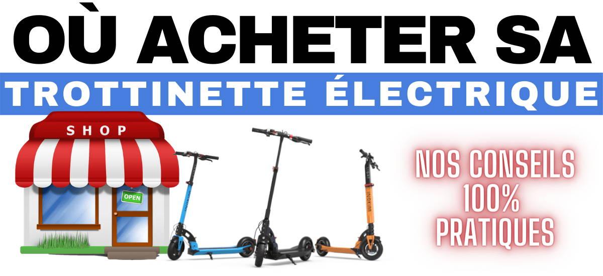 ou-acheter-trottinette-electrique