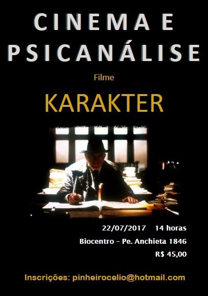 Cinema e Psicanálise Filme KARAKTER