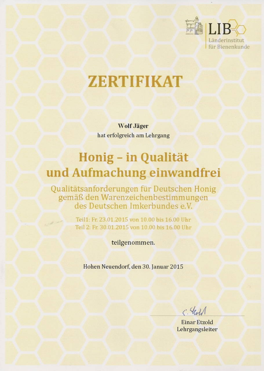 Zertifikat Honig - in Qualität und Aufmachung einwandfrei