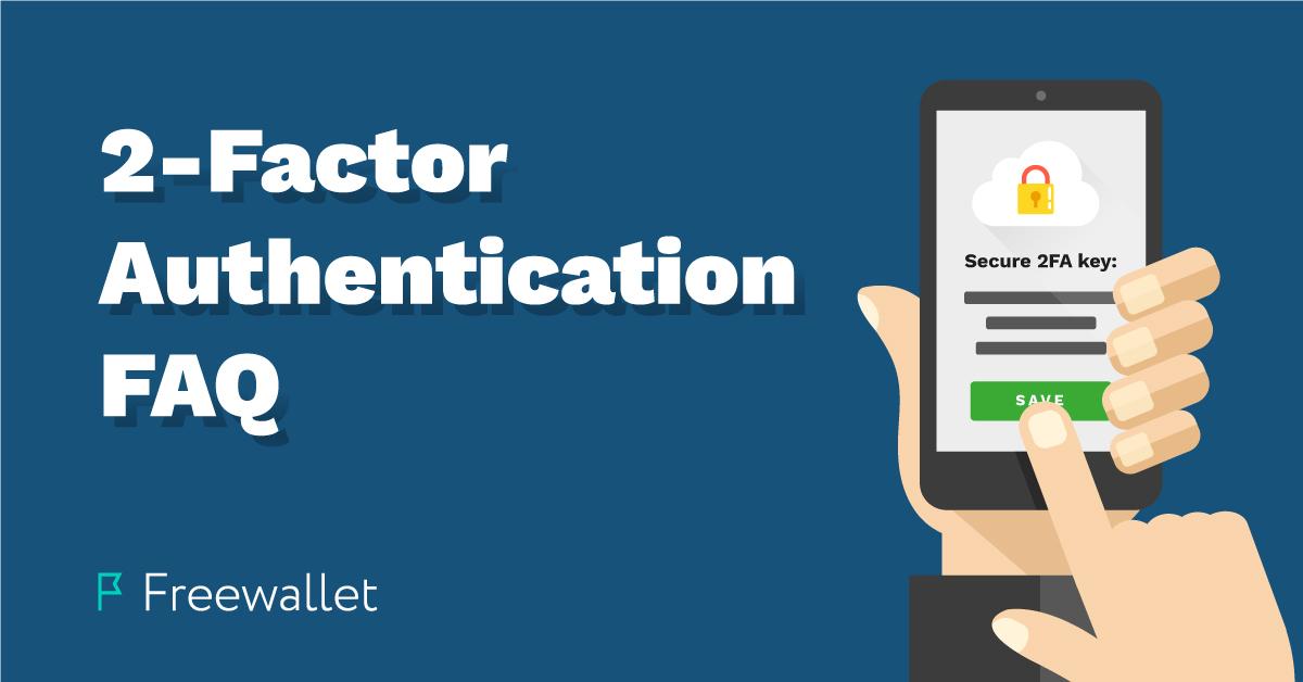 2-Factor Authentication FAQ