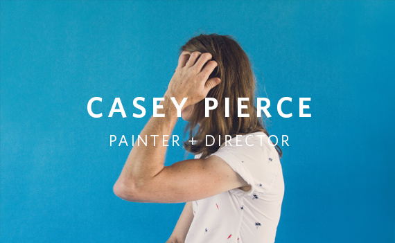 casey pierce painter and director