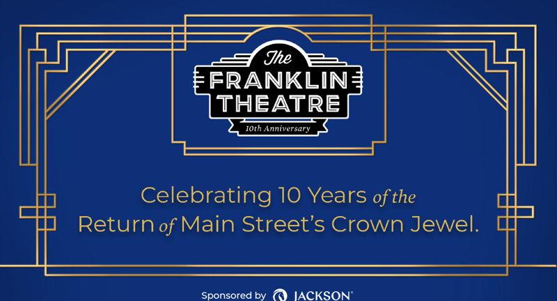 The Franklin Theatre 10th Anniversary Celebration