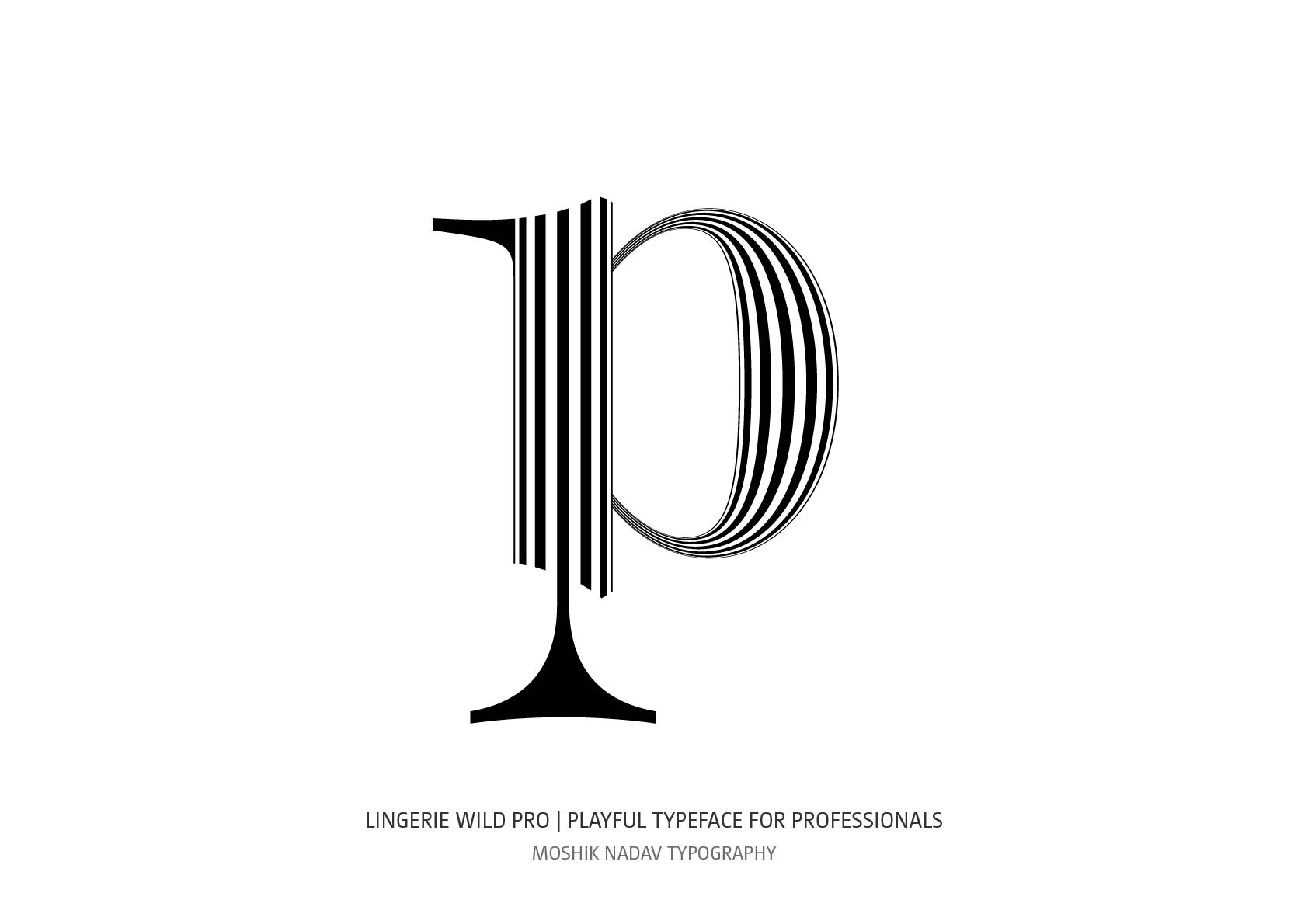 Lowercase p made with the new  Lingerie Wild Pro Typeface by Moshik Nadav Fashion and luxury typography NYC