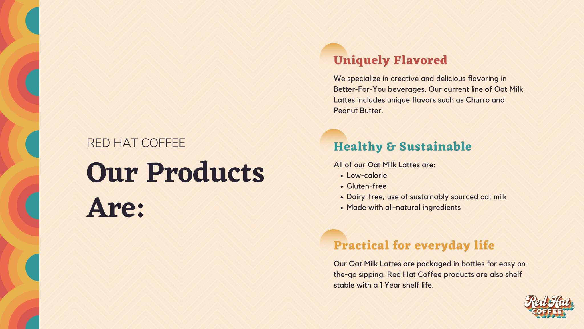 We create uniquely-flavored, healthy, sustainable and practical coffee products.