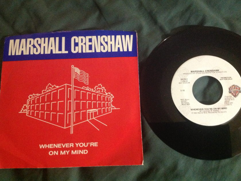 Marshall Crenshaw - Whenever You're On My Mind Promo 45 With Sleeve NM