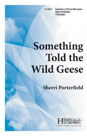 Something Told The Wild Geese TTB - Sherri Porterfield