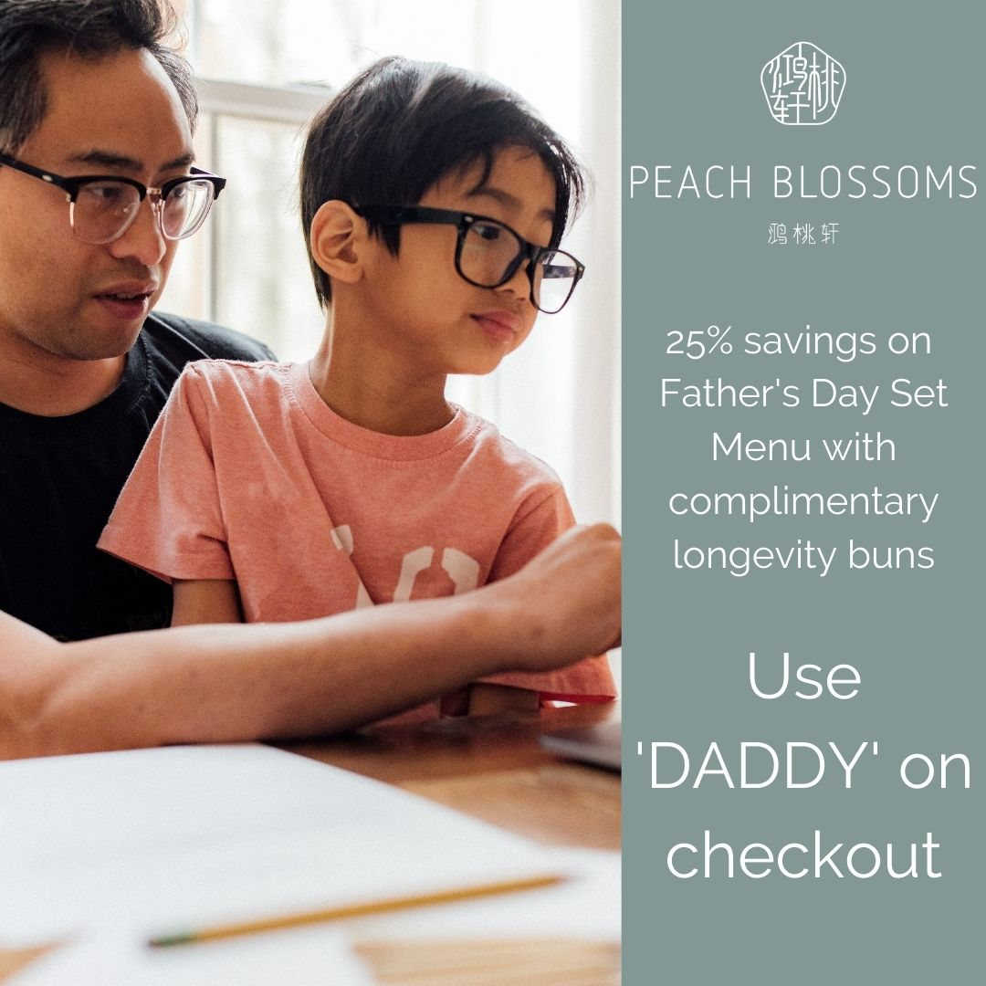25% off Father's Day Set Menu with complimentary longevity buns