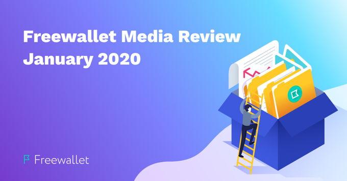 Freewallet Media Review January 2020