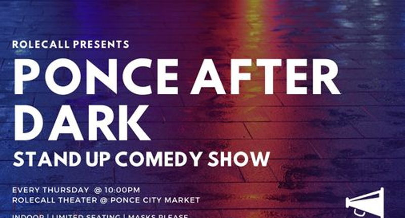 Ponce After Dark: Stand Up Comedy