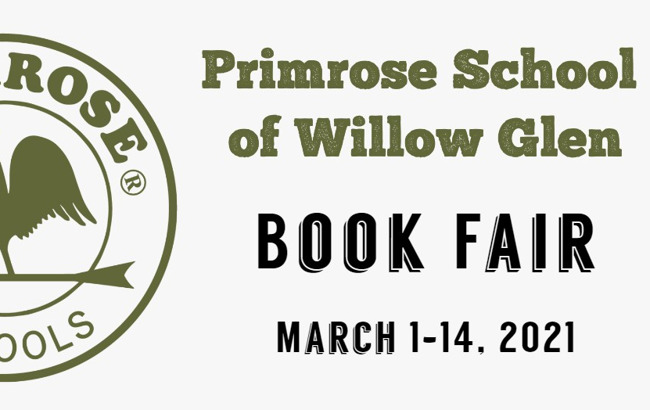 Primrose School of Willow Glen Book Fair March 1-14th