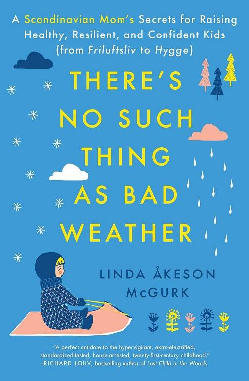 Resilient Moms No Such Thing As Bad Weather Book