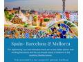 Spain- Barcelona & Mallorca