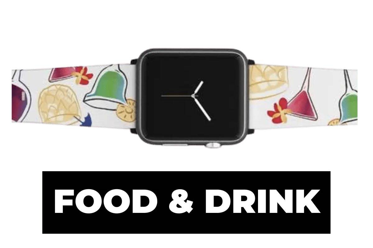 Food & drink watch band