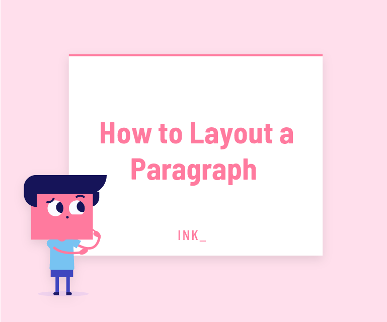 How to layout a paragraph