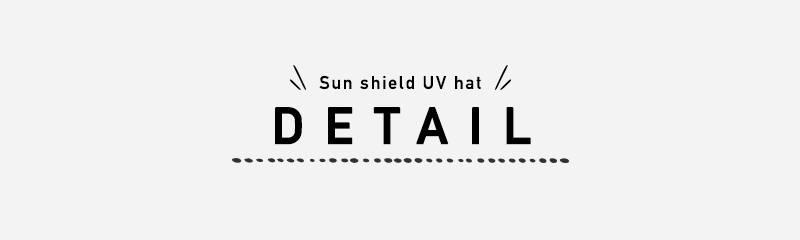 Sun shield UV hat DETAIL