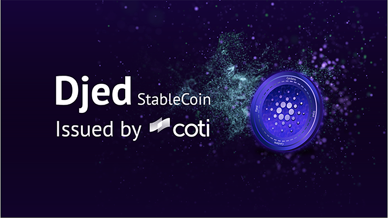 COTI to issue Djed stablecoin on Cardano