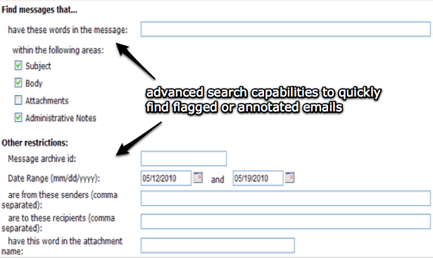 Compliance officers can search for emails that have been flagged or that they have previously made notes on.