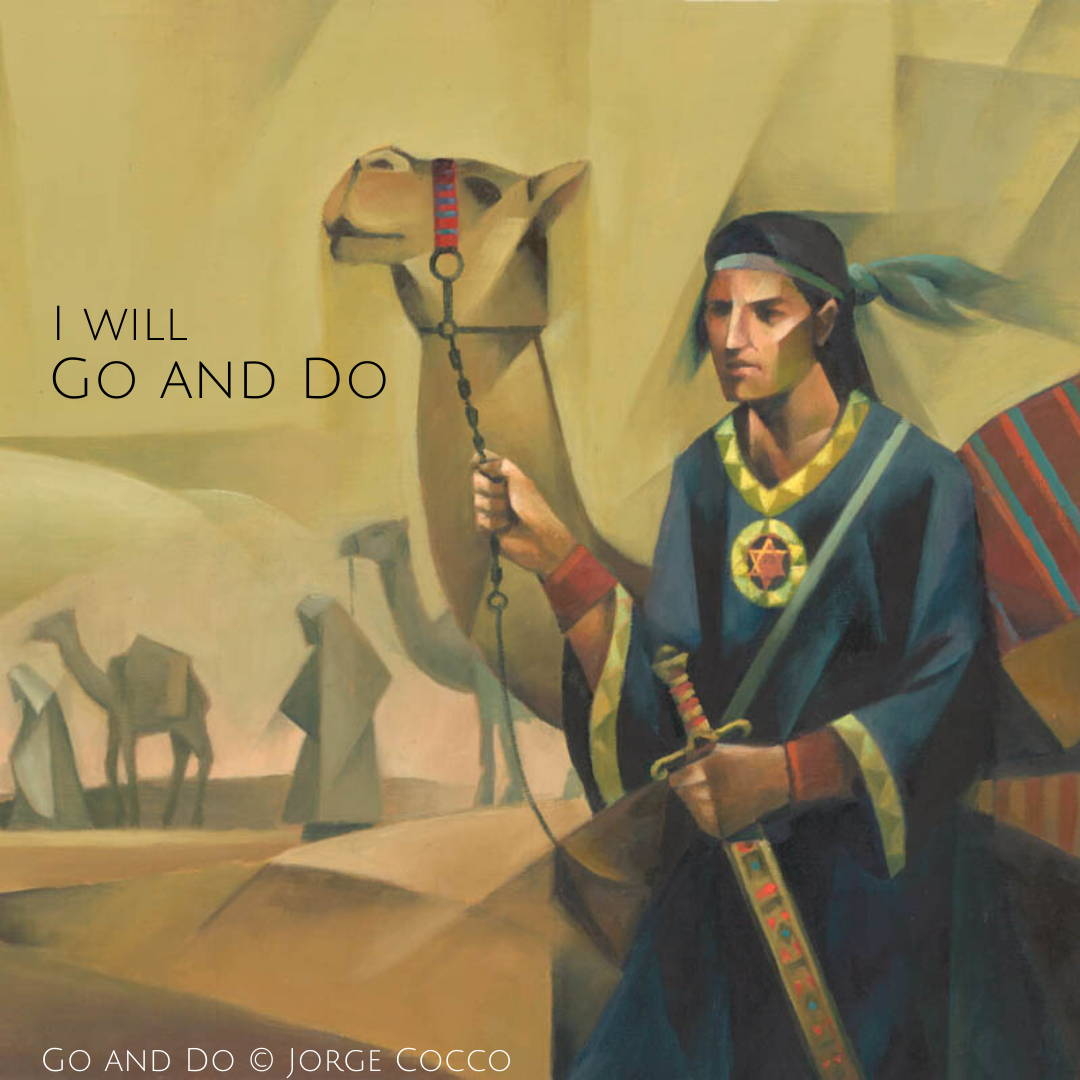 "LDS art poster of Nephi in cubism style done by Jorge Cocco. Text reads: ""I will go and do."""