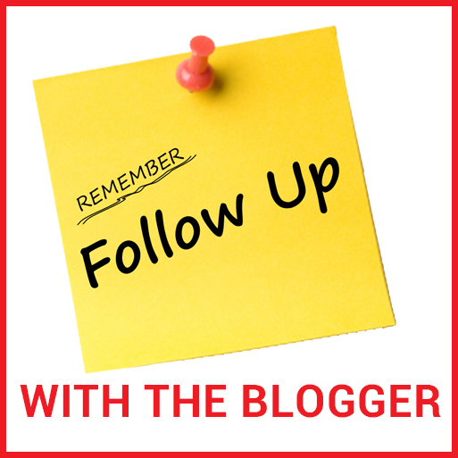Follow up with the blog owners