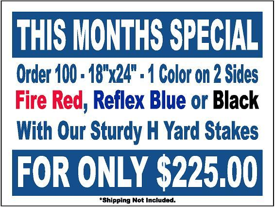 monthly yard sign special