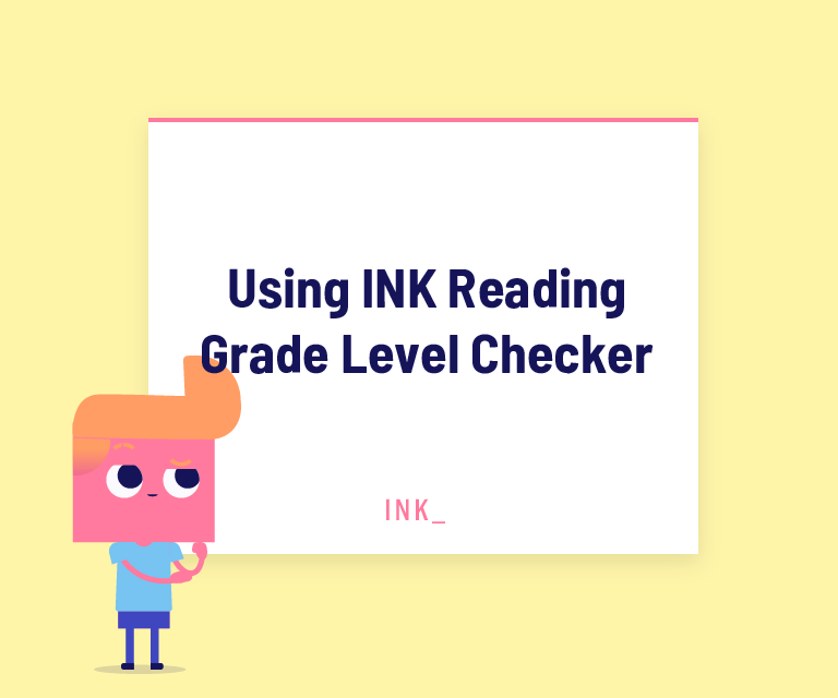 Using ink reading grade level checker
