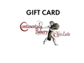 Gift Card: $20 Continental Bakery/Chez Lulu