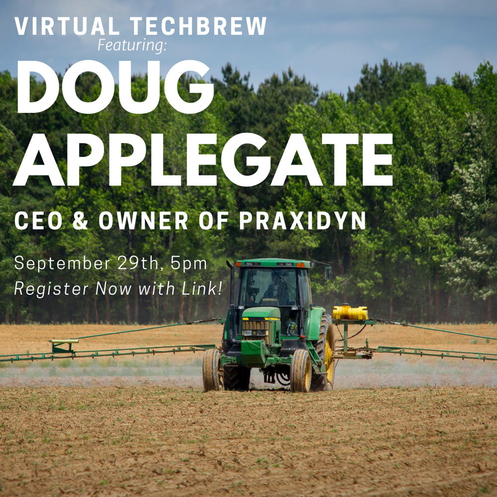 Picture of Join us for our upcoming Virtual TechBrew featuring Doug Applegate, owner and CEO of Praxidyn.